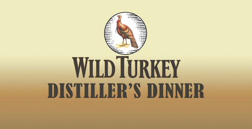Wild Turkey Distiller's Dinner
