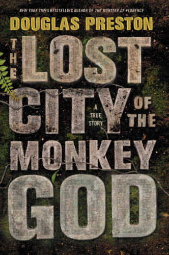 "This book cover image released by Grand Central Publishing shows, ""The Lost City of the Monkey God,"" by Douglas Preston. (Grand Central Publishing via AP)"