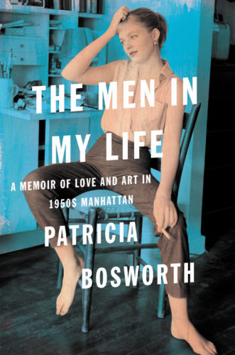 "This cover image released by Harper shows ""The Men in My Life: A Memoir of Love and Art in 1950s Manhattan,"" by Patricia Bosworth. (Harper via AP)"