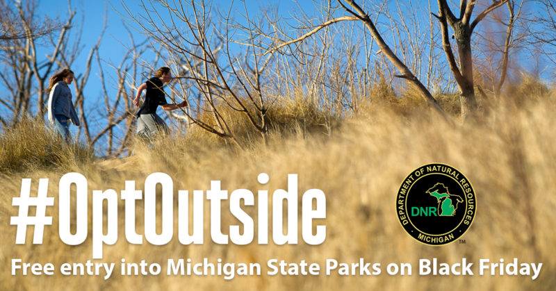 The Michigan Department of Natural Resources will waive the regular Recreation Passport entry fee that grants vehicle access to Michigan's state parks and recreation areas, trails and more Friday, Nov. 25.