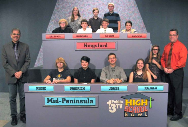 The Kingsford Flivvers played the Mid-Peninsula Wolverines in the first round of High School Bowl and won by a score of 390-30. Forty schools from the Upper Peninsula and northern Wisconsin field teams for Public TV 13's High School Bowl tournament, now celebrating 39 years on the air. Kingsford will advance to the second round when they play Dollar Bay in Game 20, scheduled to air on Jan. 28. Representing Kingsford, seated from left, are players Ian Driscoll, Bruce Bilgreen, team captain Joe Sturm and Jonah Lerman. Standing are alternates Justin Lanthier and Ren Thorne with Coach Colleen Driscoll. Players for Mid-Peninsula are, seated from left, John Reese, team captain Jacki Wodrich, Jereme Jones and Morgan Rajala. Standing is alternate Emma Turner with Coach John Peterson. High School Bowl host Jim Koski is standing at lower left.