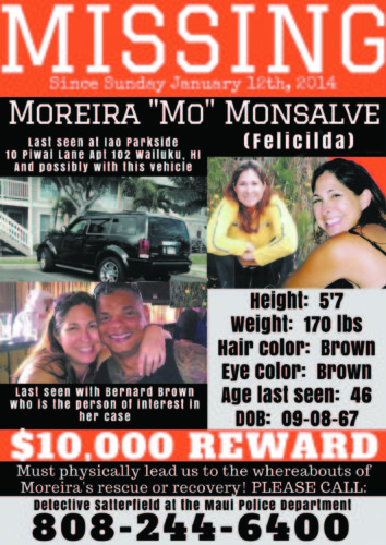 "A new flier seeking information in the missing-person case of Moreira ""Mo"" Monsalve was created by her daughter. Monsalve, 46, was last seen in Wailuku on Jan. 12, 2014. ALEXIS FELICILDA photo"