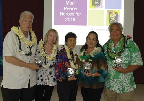 "Robert Hansen (from left), Donna Hansen, Elaine Arakaki Reneau, Stacey Moniz and ""Uncle"" George Kahumoku Jr. received 2016 Peace Heroes Awards. -- SHANE TEGARDEN photo"