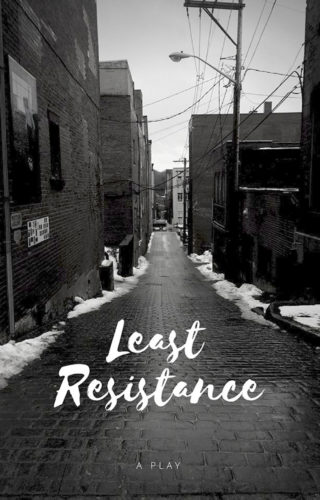 """Submitted Photo Auditions for """"Least Resistance"""" will take place Wednesday and Thursday nights."""