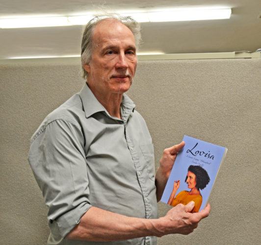 "T-R PHOTO BY SARA JORDAN-HEINTZ Author J. Kirby Smith, formerly of Marshalltown, has penned his first novella entitled ""Lovisa."" It is a love story set in Waterloo in the late 1960s."